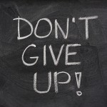 Do not give up on your goals in 2014!