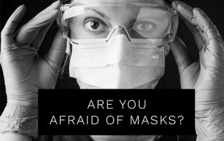 are-you-afraid-of-masks?